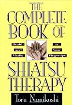 Complete Book of Shiatsu Therap